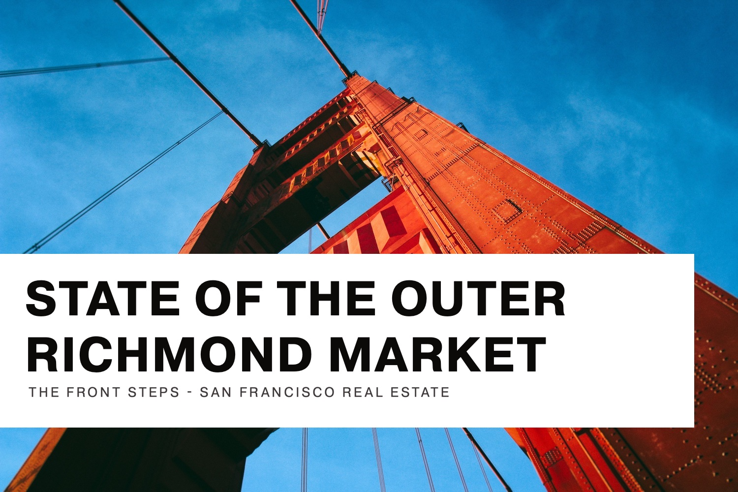 State of The Outer Richmond Market